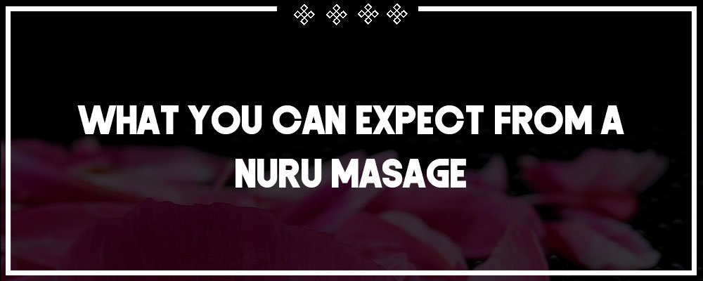 what to expect from a nuru massage