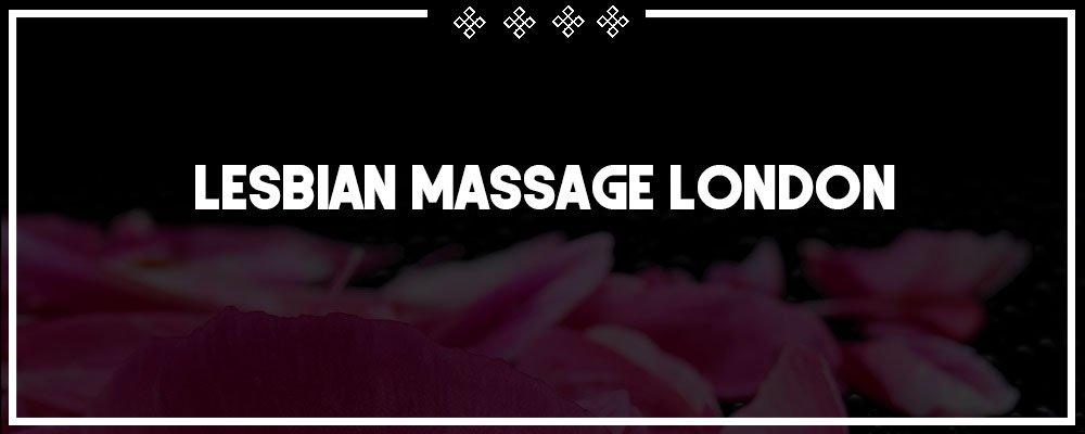 lesbian massage in london