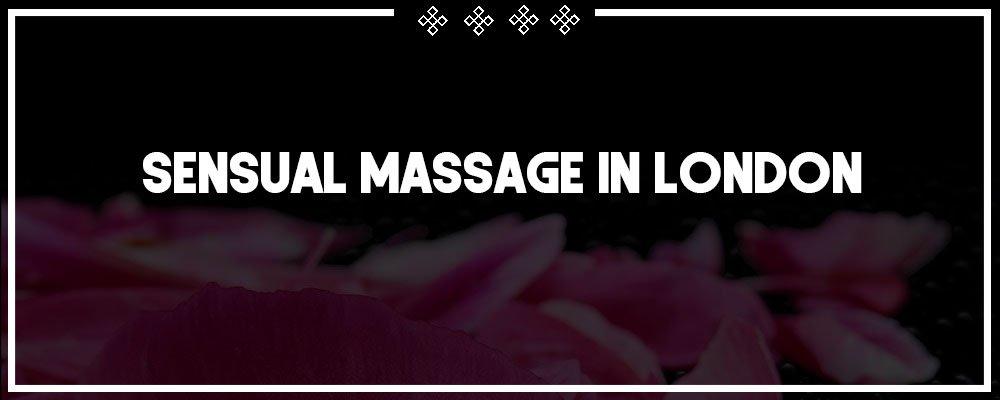 sensual massage in london
