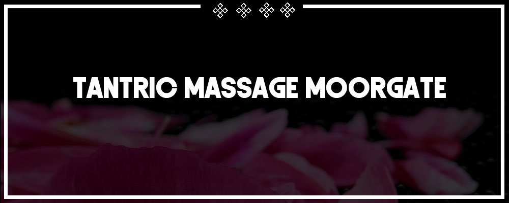 b2b tantric massage in moorgate
